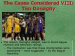 the cases considered viii tim donaghy57