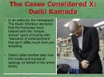 the cases considered x daiki kameda65