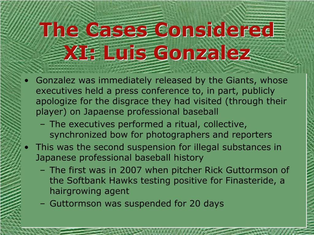 The Cases Considered XI: Luis Gonzalez