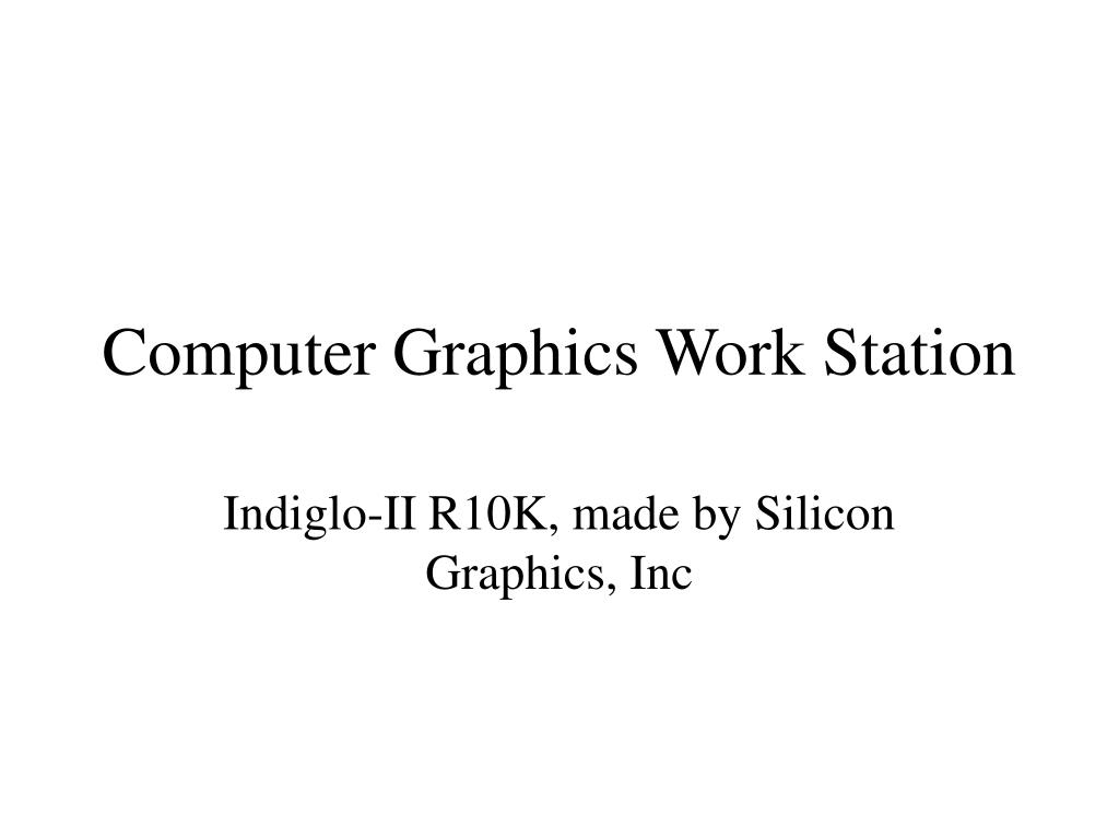 Computer Graphics Work Station
