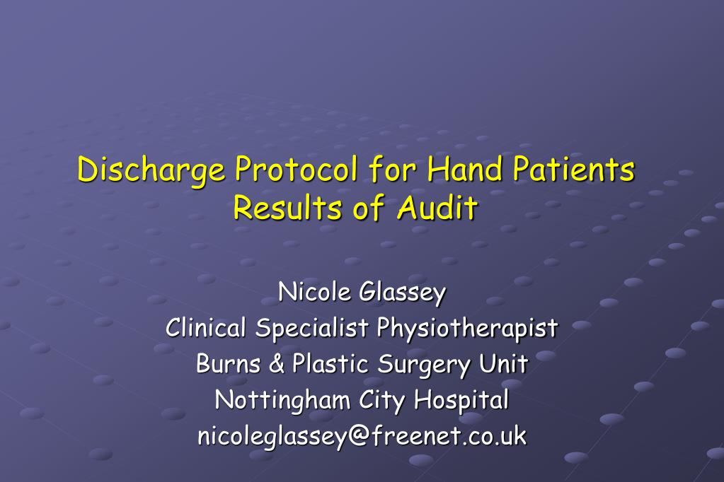 discharge protocol for hand patients results of audit l.