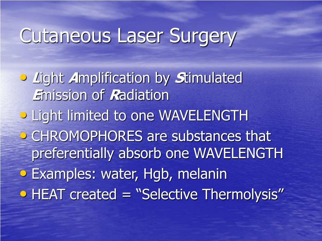 Cutaneous Laser Surgery