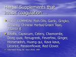 herbal supplements that inhibit coagulation