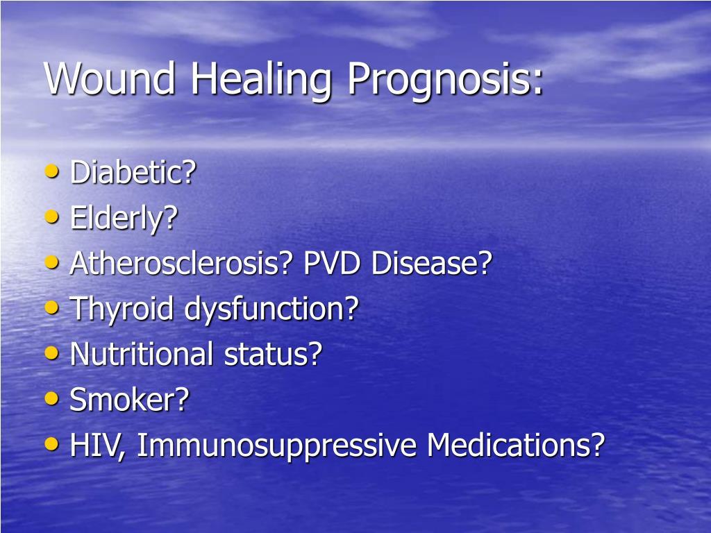 Wound Healing Prognosis: