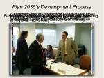 plan 2035 s development process