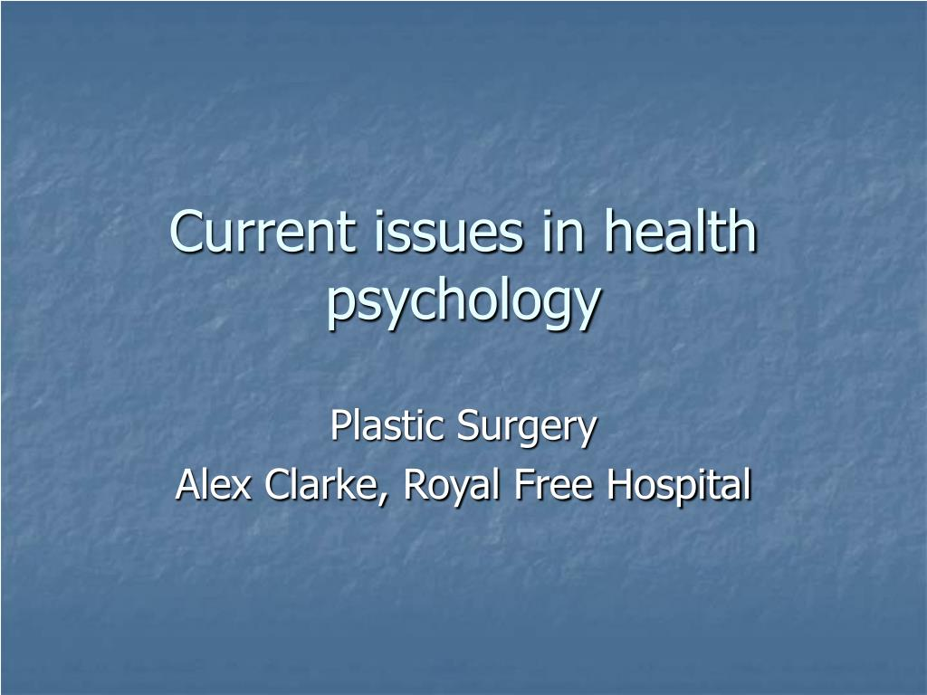 current issues in health psychology l.
