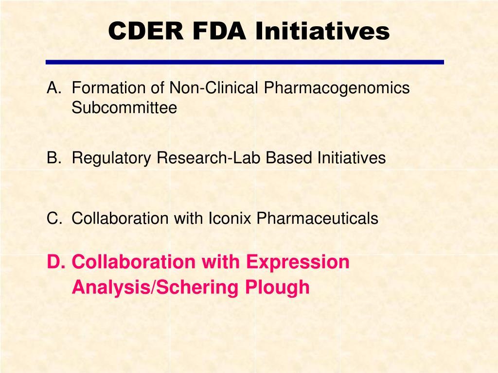 CDER FDA Initiatives