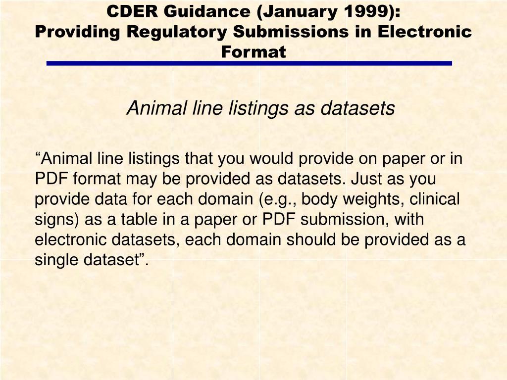 CDER Guidance (January 1999):