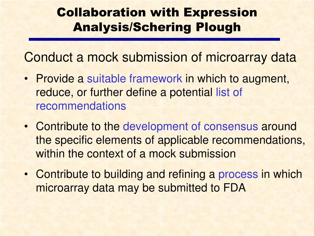 Collaboration with Expression Analysis/Schering Plough