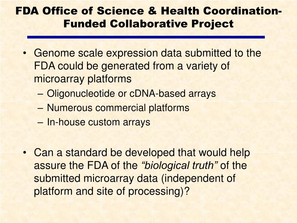 FDA Office of Science & Health Coordination-Funded Collaborative Project