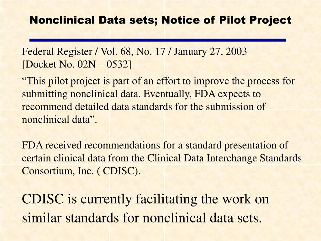 Nonclinical Data sets; Notice of Pilot Project