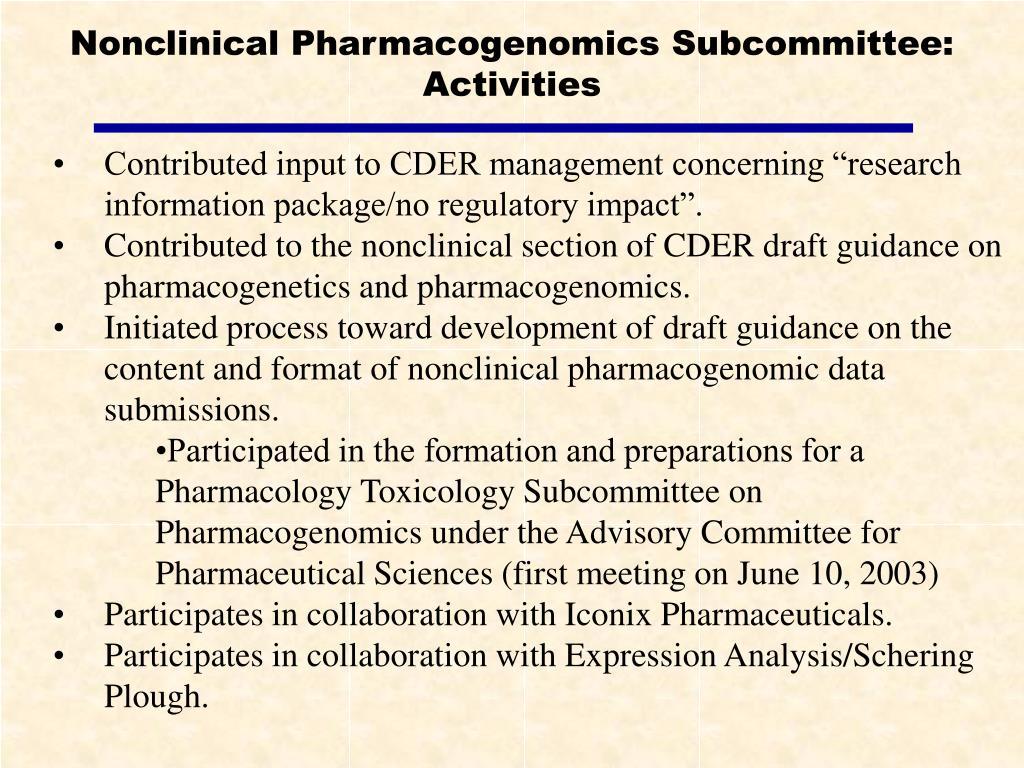 Nonclinical Pharmacogenomics Subcommittee: Activities