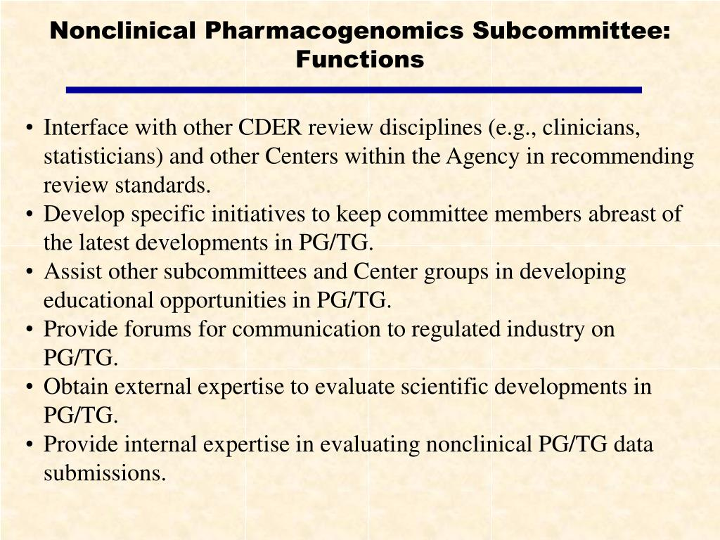 Nonclinical Pharmacogenomics Subcommittee:  Functions