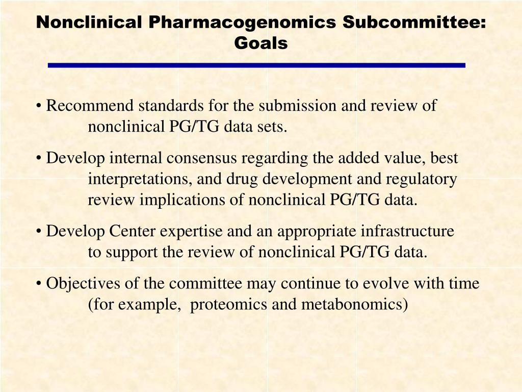 Nonclinical Pharmacogenomics Subcommittee:  Goals