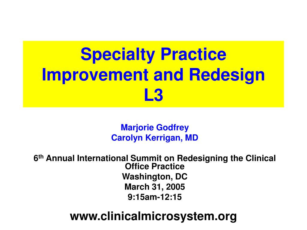 Specialty Practice Improvement and Redesign