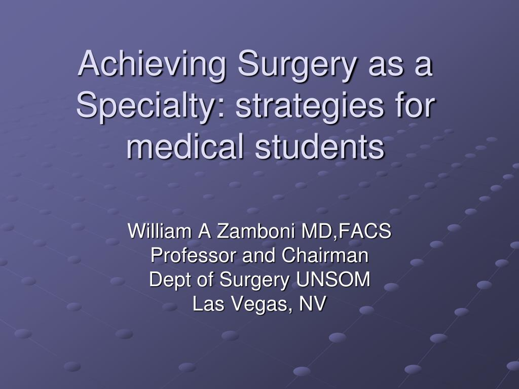 achieving surgery as a specialty strategies for medical students l.