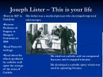 joseph lister this is your life