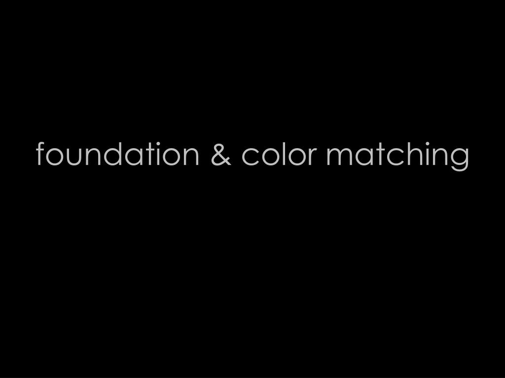 foundation & color matching