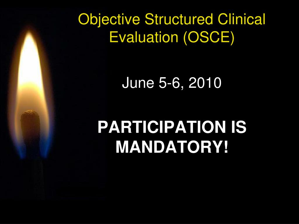Objective Structured Clinical Evaluation (OSCE)