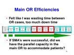 main or efficiencies