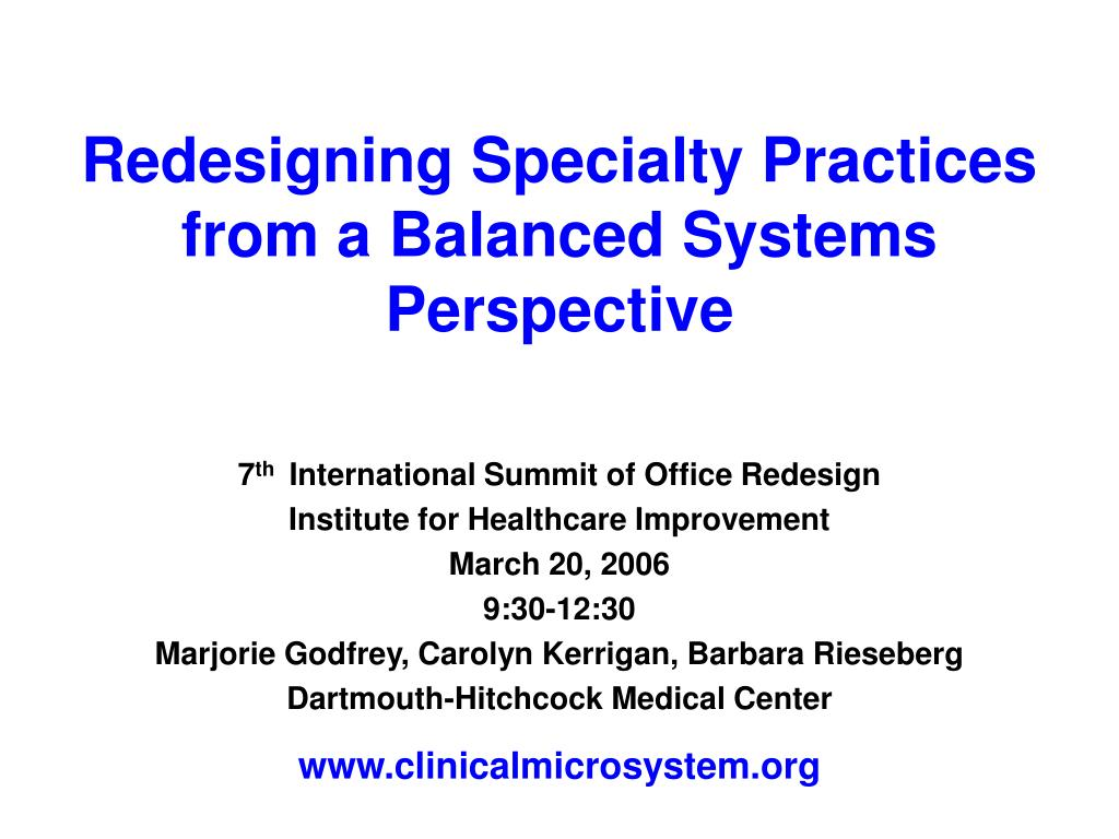 redesigning specialty practices from a balanced systems perspective l.