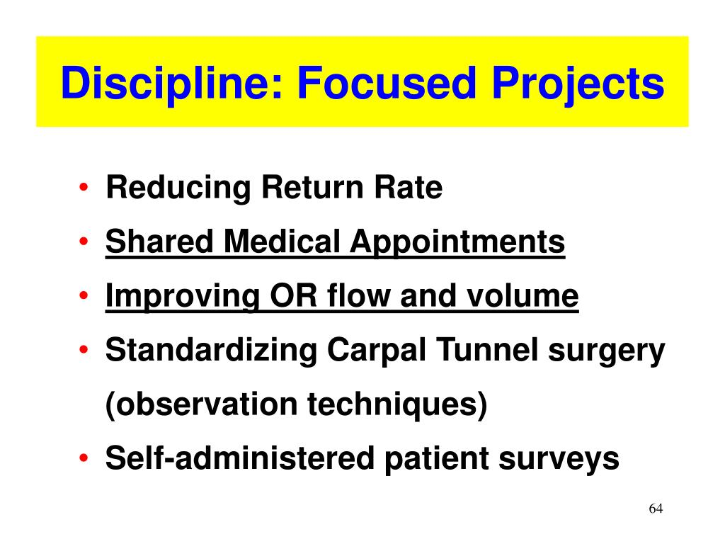 Discipline: Focused Projects