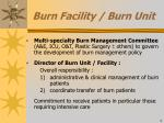 burn facility burn unit
