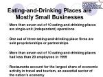 eating and drinking places are mostly small businesses