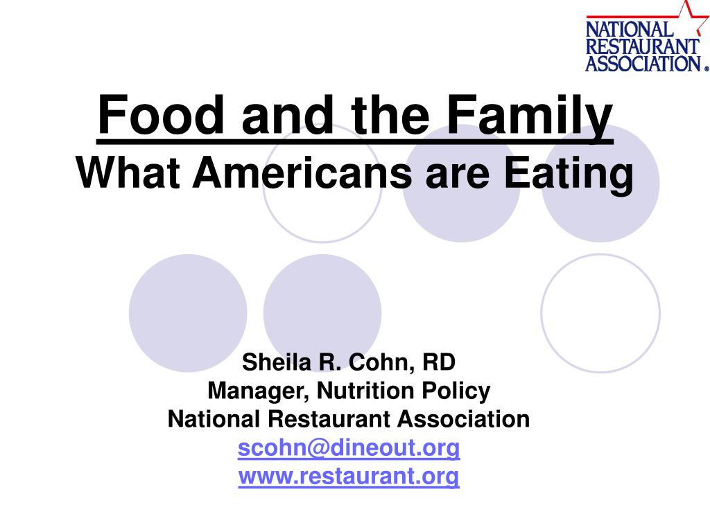 food and the family what americans are eating l.