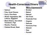 health conscious diners