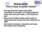 restaurants first in daily customer contact