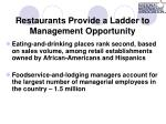 restaurants provide a ladder to management opportunity11