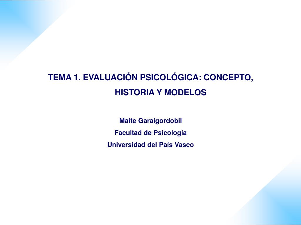 TEMA 1. EVALUACIÓN PSICOLÓGICA: CONCEPTO, HISTORIA Y MODELOS