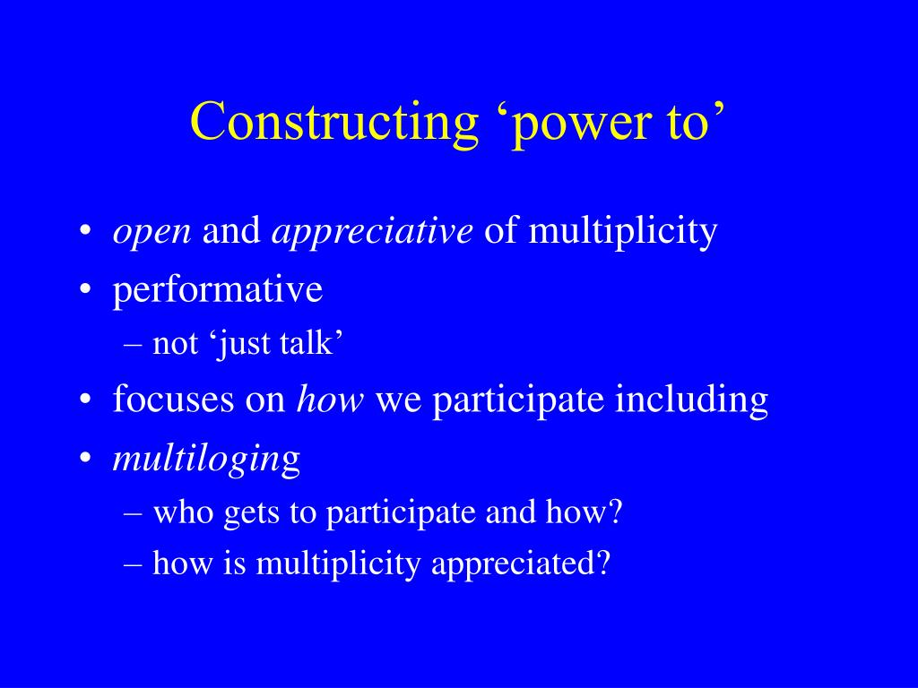 Constructing 'power to'