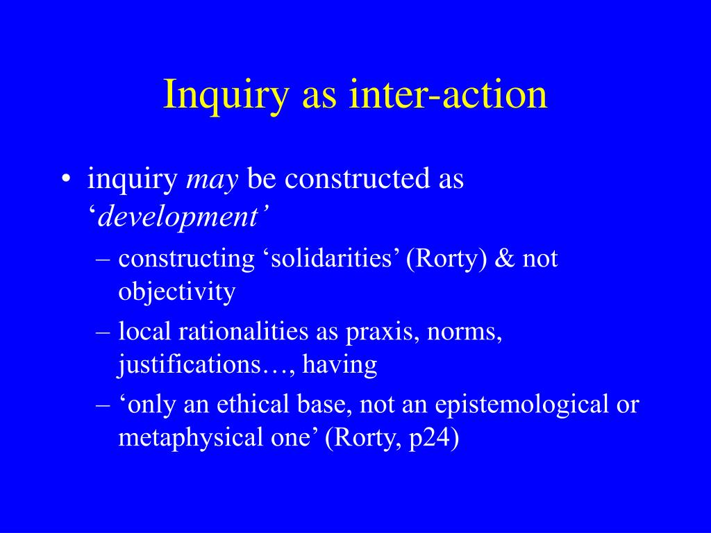 Inquiry as inter-action