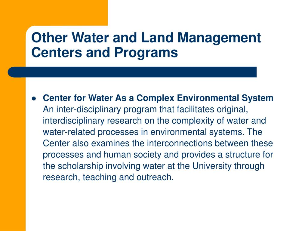 Other Water and Land Management Centers and Programs