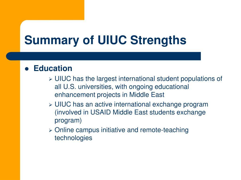 Summary of UIUC Strengths