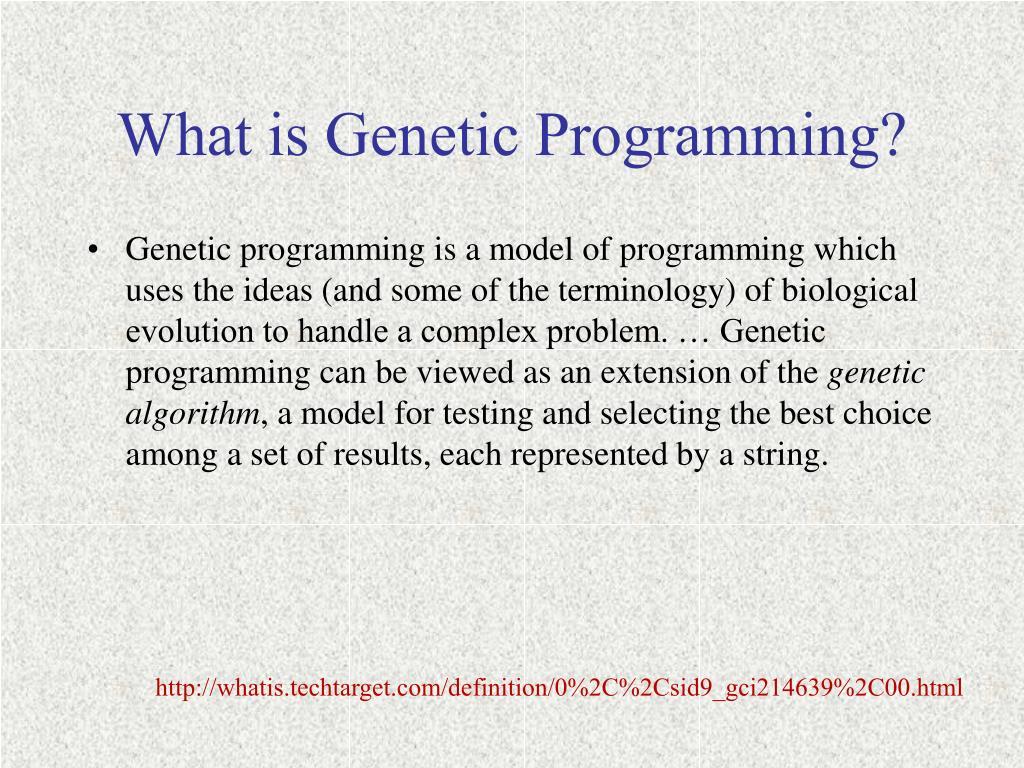 What is Genetic Programming?