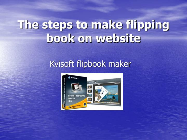 the steps to make flipping book on website n.