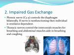 2 impaired gas exchange
