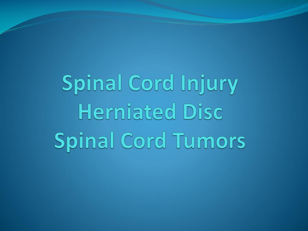 spinal c ord injury herniated disc spinal cord tumors l.
