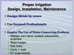 proper irrigation design installation maintenance