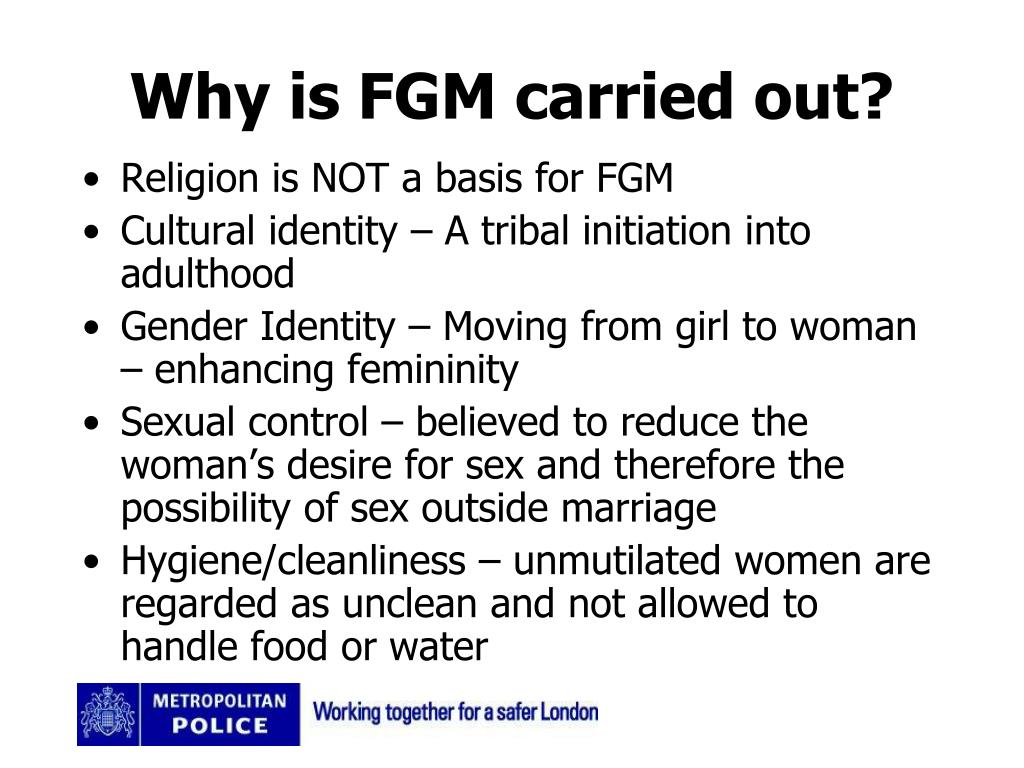 Why is FGM carried out?