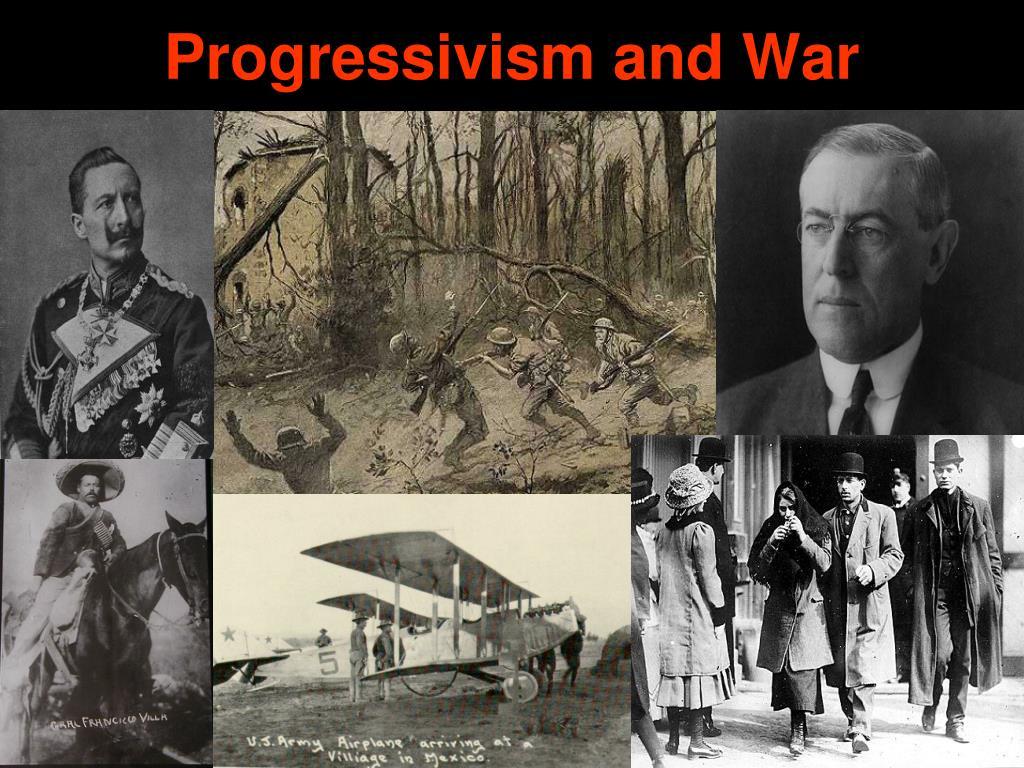 Progressivism and War