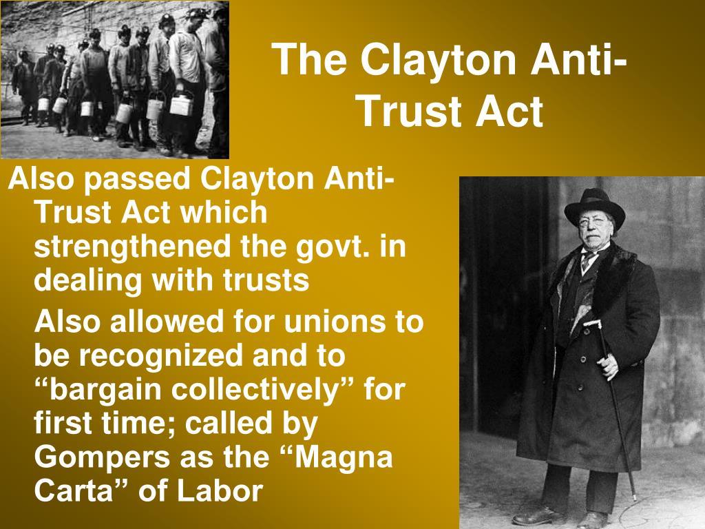 The Clayton Anti-Trust Act