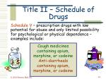 title ii schedule of drugs44