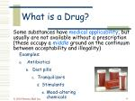 what is a drug6