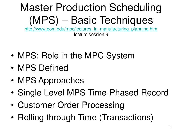 Ppt use of master production schedule: powerpoint presentation.