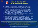 what s new for 2009 the hypertensive diabetic6