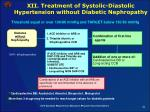 xii treatment of systolic diastolic hypertension without diabetic nephropathy